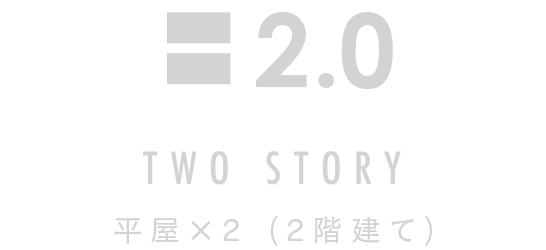 TWO STORY